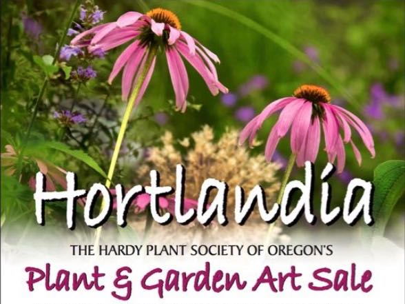 CANCELED – Hortlandia – The Hardy Plant Society of Oregon's Plant & Garden Art Sale