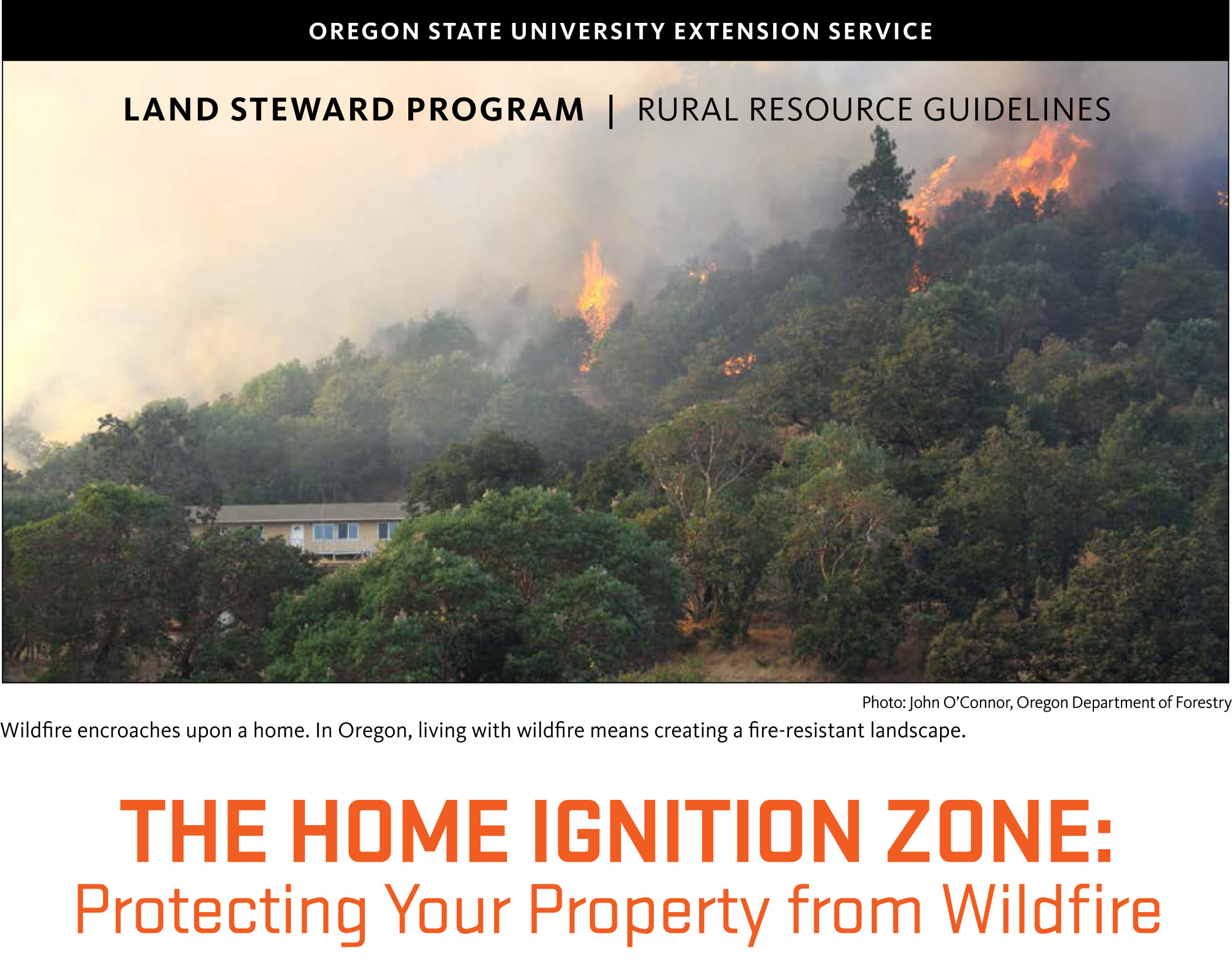 The Home Ignition Zone: Protecting Your Property from Wildfire