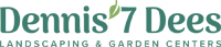Dennis' 7 Dees Landscaping and Garden Centers - Seaside