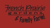 French Prairie Gardens